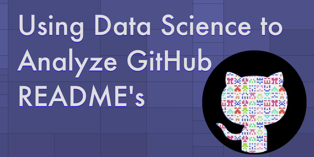 How to Write a Good GitHub README Using Data Science