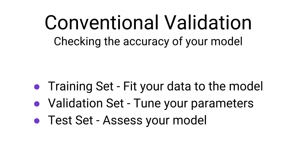 conventional validation methods machine learning