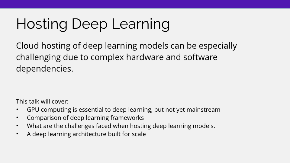 Cloud hosting of machine learning models is challenging