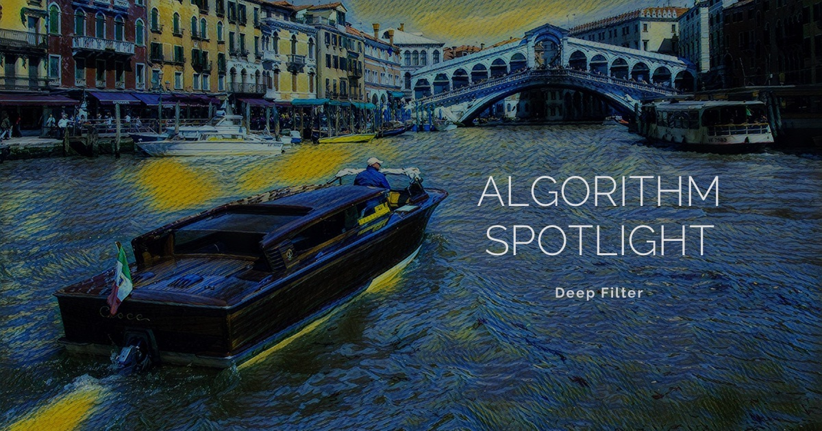 Algorithm Spotlight: Deep Filter