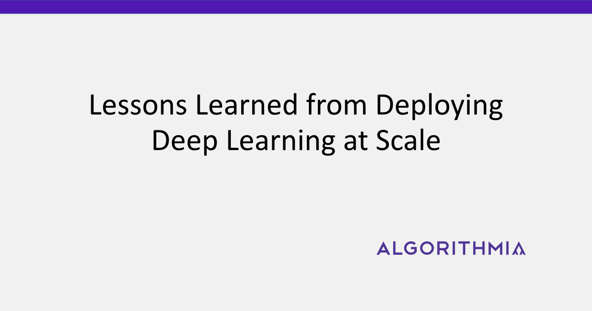 Deploying deep learning at scale