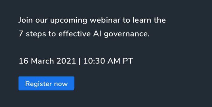 Join our upcoming webinar to learn the 7 steps to effective AI governance