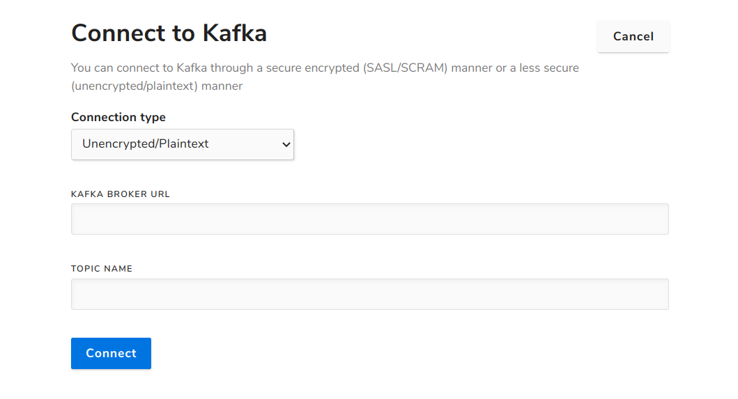 Image of Kafka connection UI for unencrypted, plaintext connections